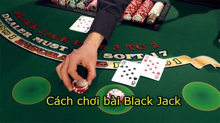 chơi black jack