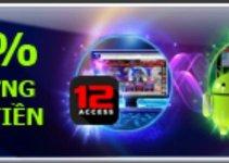 Khuyến mãi nhận thưởng độc quyền khi tải App 12Bet