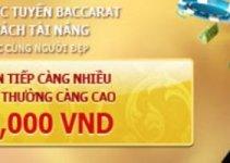 Thưởng chuỗi thắng liên tiếp game Baccarat lên tới 6 triệu đồng